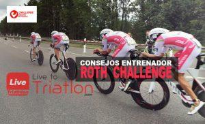 Challenge ROTH. La Opinión del Entrenador